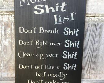 Mom's Shit List, Primitive Wood Wall Sign, Word Art, Typography