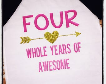 4th birthday shirt fourth birthday shirt four shirt four whole years of awesome