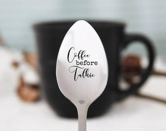 Coffee Before Talkie Spoon, Personalized Spoon, Engraved Coffee Spoon, Personalized Silverware, Coffee Lover Gift