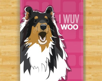 Tricolor Collie Gifts Refrigerator Magnets with Funny Sayings I Love You - I Wuv Woo - Valentines Day Dog Gifts