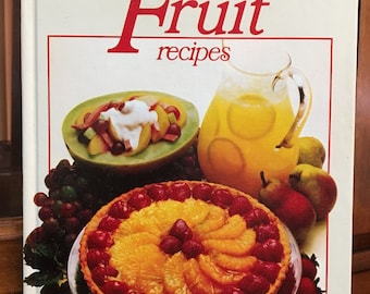 Vintage Better Homes and Gardens All-Time Favorite Fruit Recipes
