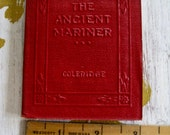 """Antique Red Little Leather Small Book The Ancient Mariner Samuel T. Coleridge Classic  New York Little Leather Library Corporation 1920""""s"""