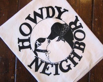 Howdy Neighbor Friendly Greeting Kitchen Towel