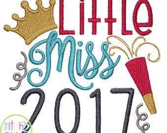 Little Miss 2017 machine embroidery design, INSTANT DOWNLOAD now available