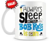 SALE with very minor imperfection Bob Ross - Sleep Better Mug