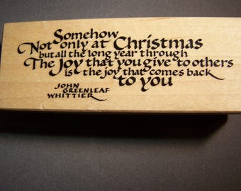 PSX Rubber stamp; G-1675 christmas quote by John Greenleaf Whittier