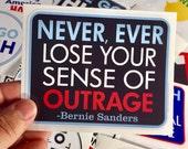 never, ever lose your sense of outrage vinyl bumper sticker