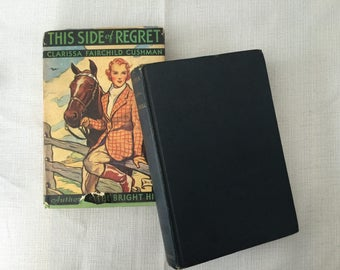 Lot of 2 Vintage Hardcover Novels, This Side of Regret by Clarissa Fairchild Cushman, and Melissa by Taylor Caldwell
