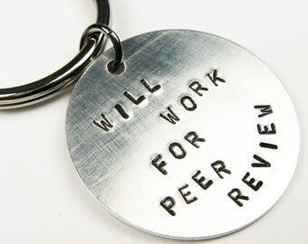 Science Keychain - University or College Professor or Ph.D. Grad Student Research Gift - Will Work For Peer Review
