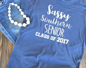 Sassy Southern Senior - Senior class of 2017 - graduation - woman's graphic t-shirt