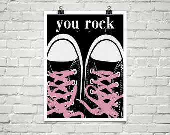 You Rock 18x24 Art Poster Giclee Typography Sneakers Black Pink Lisa Weedn