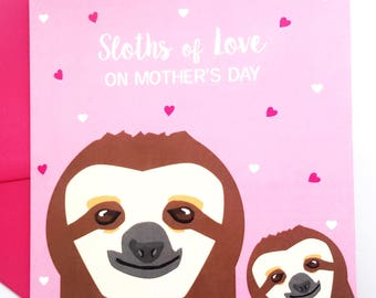 Sloth Mother's Day Card - Sloths of Love on Mother's Day
