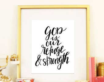 Psalm 46:1 God is Our Refuge and Strength Handlettered Brushlettered Modern Calligraphy Minimalist Scripture Print Be Strong Christian Decor