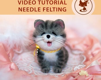 Video Master Class: Needle Felted Cute kitten; Miniature Needle Felt kitten, Needle Felting
