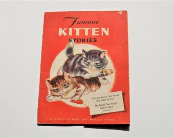 Vintage Childrens Book: Famous Kitten Stories, 1940s Childs Story Book, Mary Perks Author