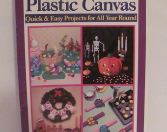 Plastic Canvas Quick & Easy Projects for All Year Round Book