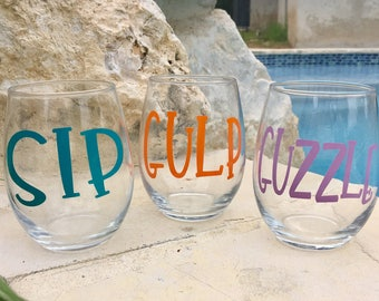 Wine glass, Stemless Wine Glass, Funny sayings wine glass, Personalized Wine Glass, Girls Weekend Glass, Custom Wine Glass, Sip-Gulp-Guzzle