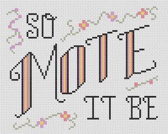 So Mote It Be - Cross Stitch Pattern