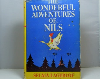 The Wonderful Adventures of Nils by Lagerlof, Selma New York: Grosset & Dunlap 1907 Reprint with Dust Jacket DanPickedMinerals