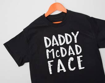 Daddy Mc Dad Face T-Shirt - mens tshirts - fathers day gift - graphic tshirt - fathers day shirt - daddy gifts - new dad gift - gift for dad