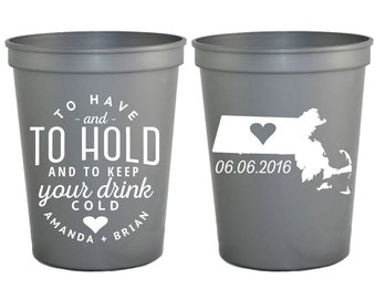 Cups, To Have and To Hold, Wedding Favors, Any Location, Wedding Cups, Party Cups, Boston Wedding, Personalized Wedding Cups, Cup, 1578
