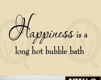 Happiness is a Long Hot Bubble Bath Wall Decal Bathroom Quotes Stickers for Bathroom Sayings Tub Lettering VWAQ-30663