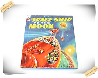 Space Ship To The Moon Book