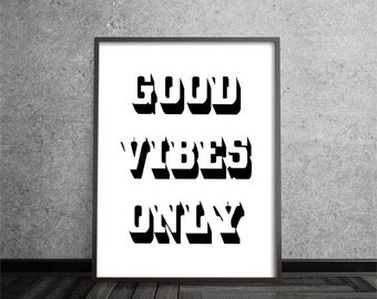 Modern Minimal Wall Art, good vibes only,Black and White Print, beautiful,Abstract Art, quote, Printable Instant Digital Download, Large Art