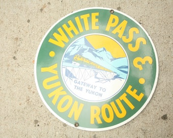 Vintage Porcelain Railroad Sign, Green, Yellow and White, Old Sign, White Pass & Yukon Route, American Railroad
