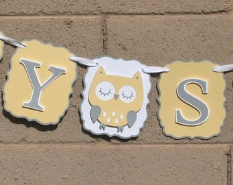 Gender neutral baby shower banner. Owl baby shower banner. Yellow and grey.