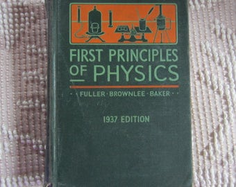 First Principles of Physics 1937 Hardcover Text Book