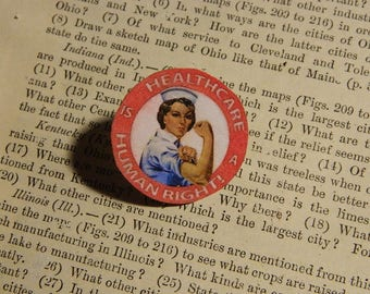 Healthcare is a Human Right Brooch Lapel Pin