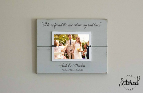 Wedding Picture Frame, Found the one whom my sould loves, Newlywed Gift, Wedding Gift, Mr and Mrs Picture Frame, Custom Photo Frame
