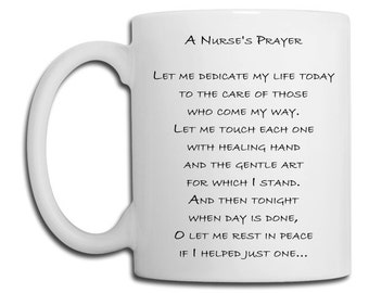 A Nurse's Prayer 11 ounce Ceramic Coffee Mug