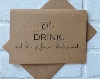 EAT DRINK and be my PERSONAL attendant bridal proposal cards wedding party card bridal party card funny wedding card junior bridesmaid cards