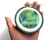 Immanuel God With Us, Embroidery Hoop Art, Christmas Ornament, Bible Quote, Ornament Exchange, Christian Embroidery, Inspirational Decor