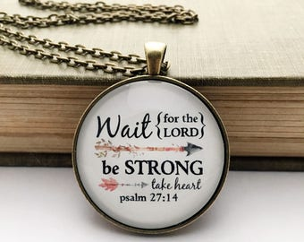 Wait for the Lord be strong take heart glass pendant necklace bronze silver arrows fire Psalm 27:14 gift for her bible verse