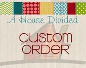 Custom Order for jdale18