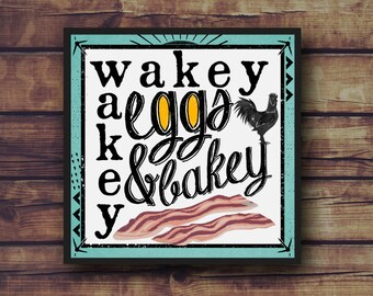 Wakey Wakey Eggs and Bakey - Fun Kitchen Print - Frame Not Included