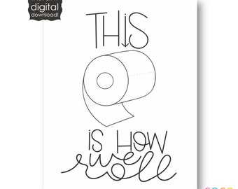 This is How We Roll Bathroom Instant Download Print | UNDER |