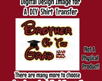 Digital Disney Themed Graduation Shirt Transfer – DIY Brother of Grad Iron On – Printable Brother of the Grad T-Shirt Transfer