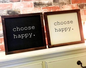 Choose happy painted wood sign