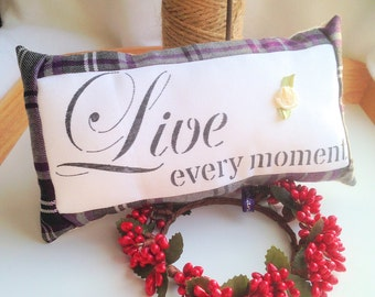 Live every moment lavender cushion