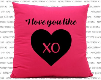 I Love You Like XO, Pink Cushion, Love Heart, Valentines Day Present, Gift For Her, Gift For Him