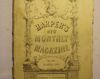 March 1867 Harper's New Monthly Magazine has over 100 pages of ads and articles