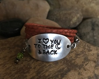 I love you to the moon and back hand stamped leather aluminum wrap bracelet for that special someone or occasion - mother child gifts