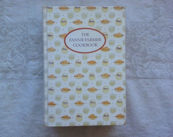 Fannie Farmer Cookbook 1980 edition / hardcover cookbook / menu planning / preserves, canning, pickling  / vintage recipe book
