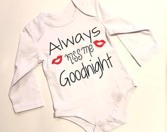Always Kiss Me Goodnight Onesie 6-12 MONTHS