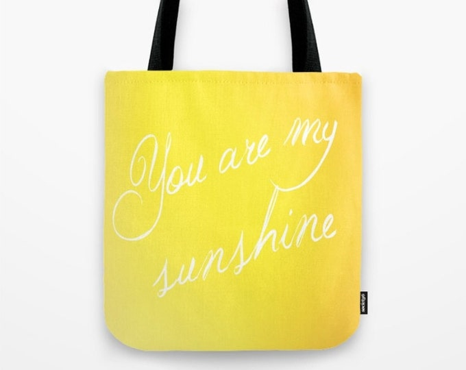 You Are My Sunshine - Yellow Ombre - Tote Bag - Grocery Bag - Made to Order