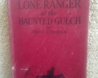 1941 Lone Ranger at the Haunted Gulch